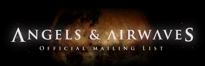 Angels And Airwaves mailing list