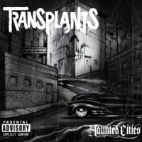 Esattamente 13 anni fa usciva Haunted Cities de The Transplants!